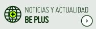 Noticias y Actualidad Be Plus